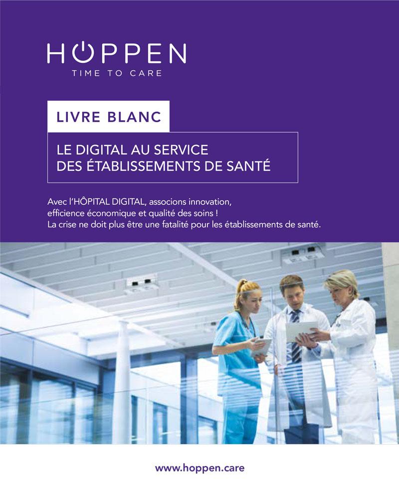 Lancement du livre blanc d'Hoppen – Time To care : LE DIGITAL AU SERVICE DES ÉTABLISSEMENTS DE SANTÉ