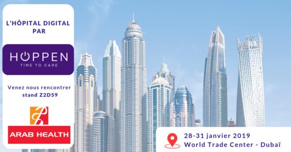 HOPPEN vous donne rendez-vous au salon ARAB HEALTH à Dubaï !